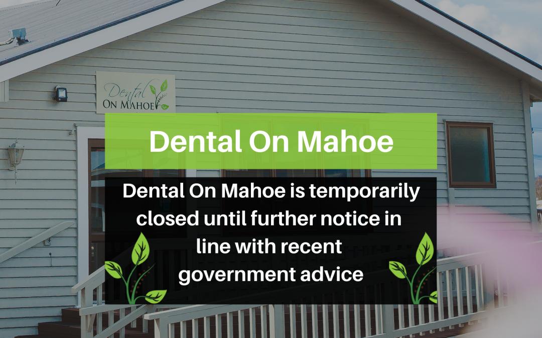 Dental On Mahoe – Closure